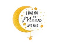 MiniArt Crafts Life Love you to the Moon & Back
